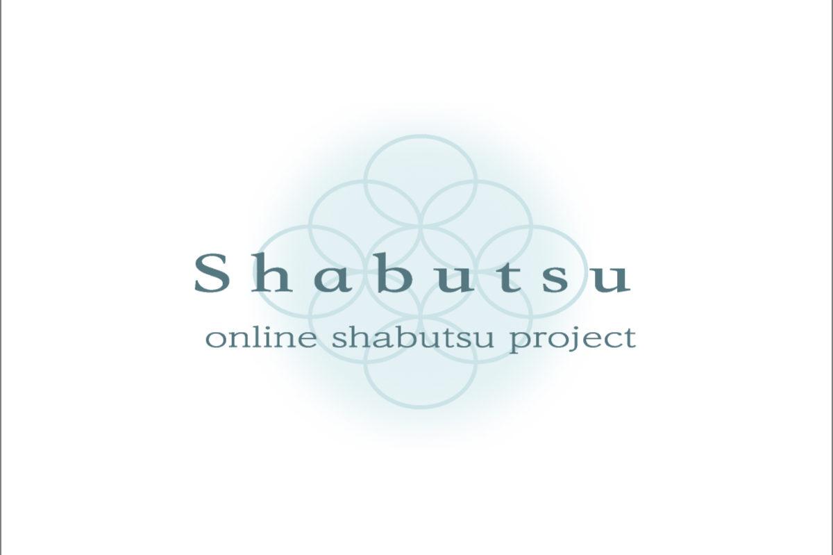 Online Shabutsu Project